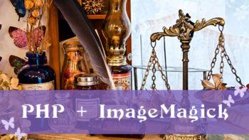 画像)PHPでImageMagickを使うImagickのコマンドサンプル